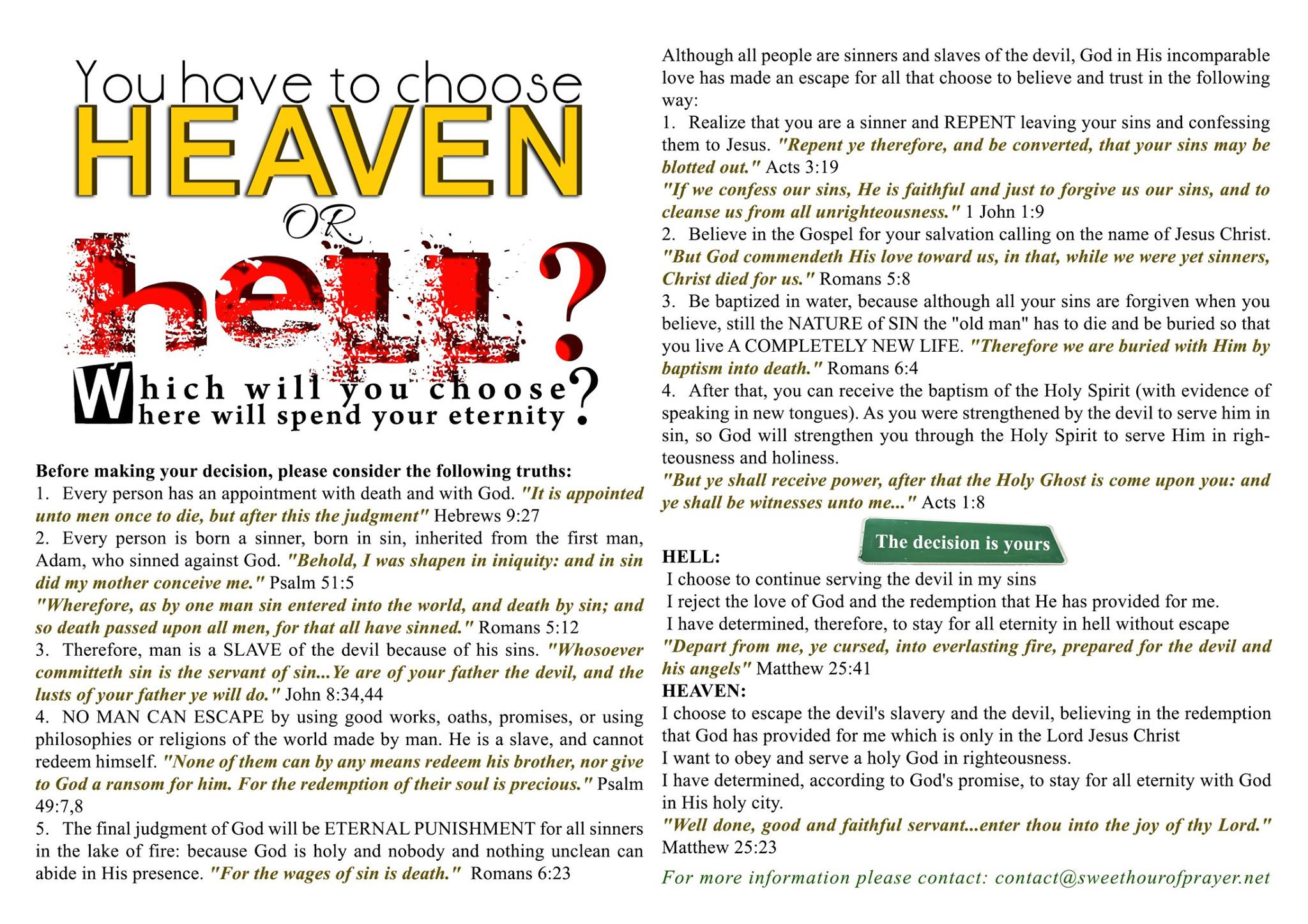 You have to chose Heaven or Hell