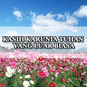 KASIH KARUNIA TUHAN YANG LUAR BIASA(Indonesian-Amazing grace of god)