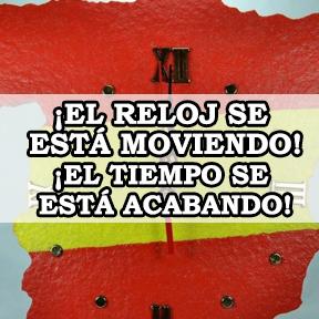 ¡EL RELOJ SE ESTÁ MOVIENDO!(Clock ticking)