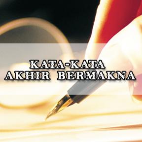 Kata-kata Akhir Bermakna(Indonesian-famous last words)