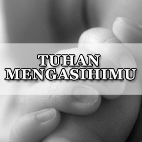 TUHAN MENGASIHIMU(Indonesian-God loves you)