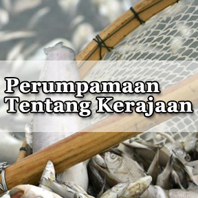 Perumpamaan tentang Kerajaan(Indonesian-parable of the kingdom)