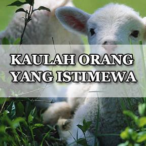 KAULAH ORANG YANG ISTIMEWA(Indonesian-someone special)