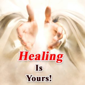 Healing is yours!