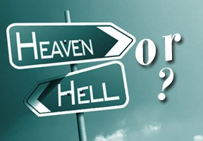 Heaven or hell-