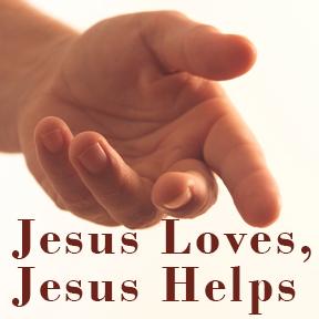 Jesus Loves, Jesus Helps