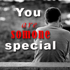 You are somone special