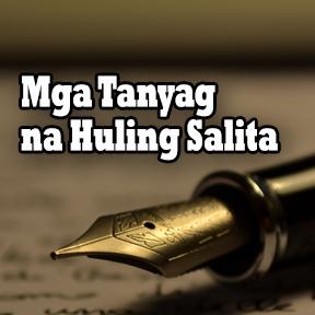 Mga Tanyag na Huling Salita..( Famous Last Words )