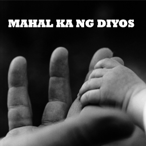 Mahal ka ng Diyos..( God Loves you )
