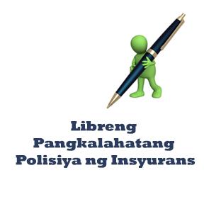 Libreng Pangkalahatang Polisiya ng Insyurans..( Free All Inclusive Insurance policy )