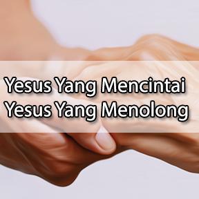 Yesus Mencintai Yesus Menolong(Indonesian-Jesus loves Jesus helps)
