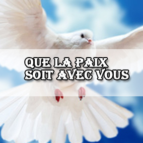 Peace unto you-French