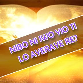 Where will you spend eternity-Yoruba