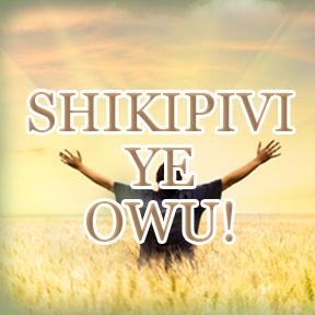 Shikipivi ye owu! Sema(Amazing grace of god)