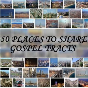 50 places to share gospel tracts