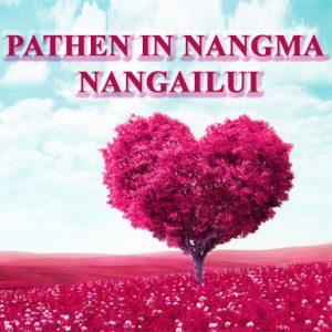 Pathen in Nangma Nangailui (God loves you)