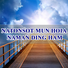 Natonsot Mun Hoia Naman Ding Ham (Where will you spend your eternity)