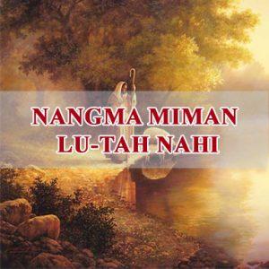 Nangma Miman Lu-tah Nahi (You are someone special)