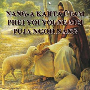 Nang-a kahta Ütam phei yoi yoi ne mei puja ngoh nang (You are someone special)